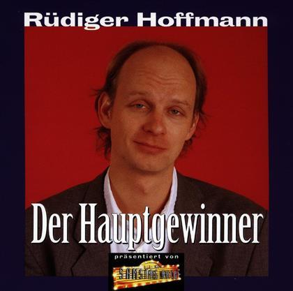 Rüdiger Hoffmann - Der Hauptgewinner