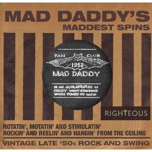 Mad Daddy's Maddest Spins (Remastered)