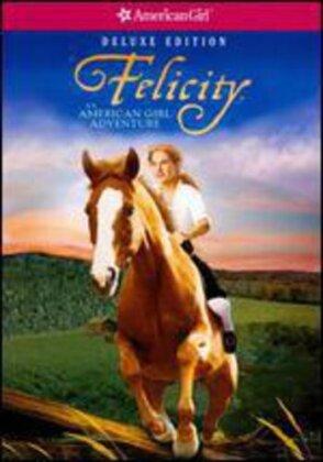 Felicity: An American Girl Adventure (Deluxe Edition)