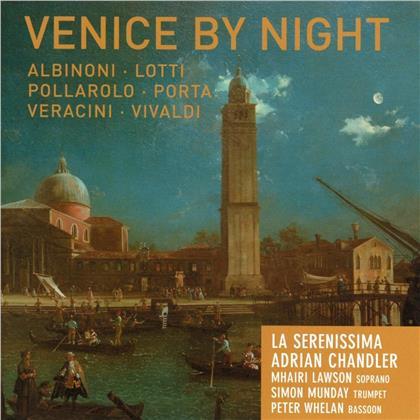 Tomaso Albinoni (1671-1751), Antonio Lotti (1667-1740), Pollarolo, Porta, Francesco Maria Veracini (1690-1768), … - Venice By Night