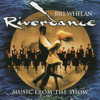 Bill Whelan - Riverdance - OST (CD)