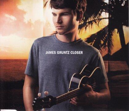 James Gruntz - Closer