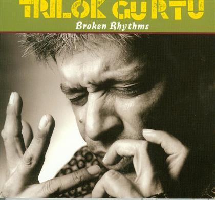Trilok Gurtu - Broken Rhythms (Neuauflage)