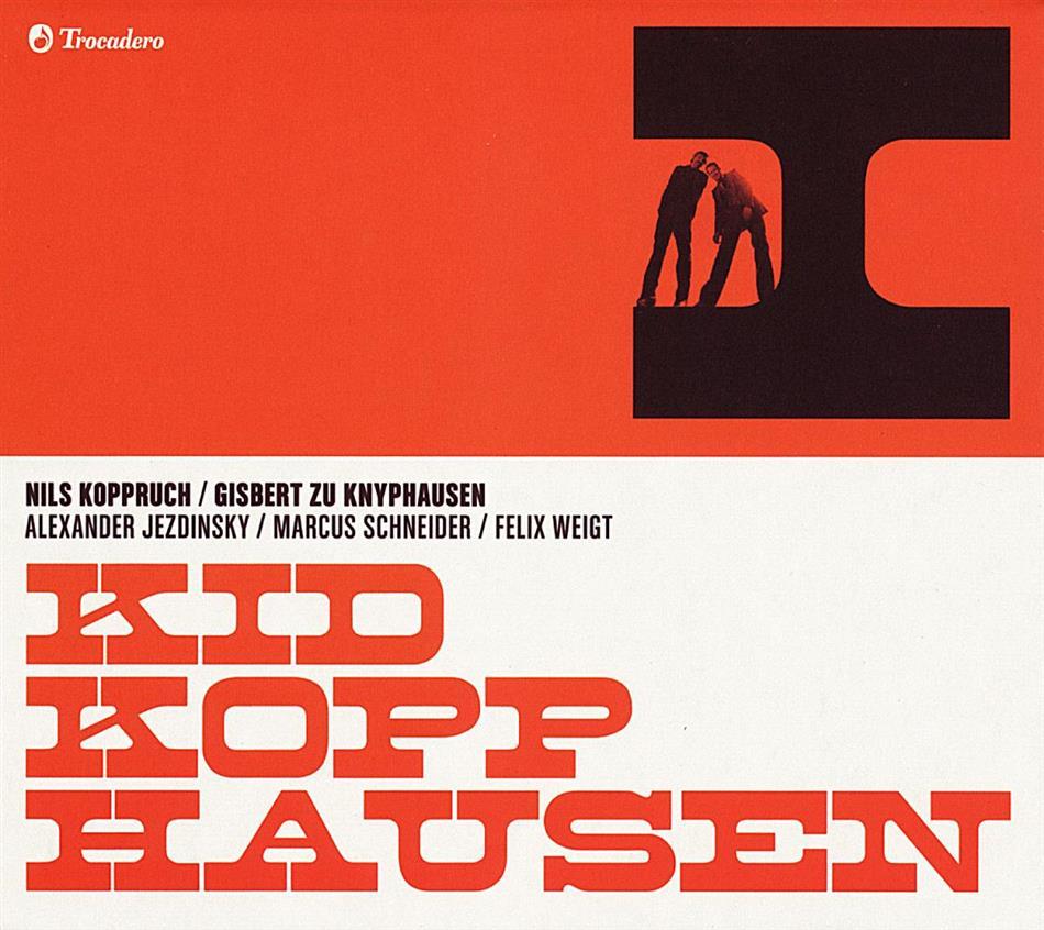 Kid Kopphausen (Koppruch/Zu Knyphausen) - I