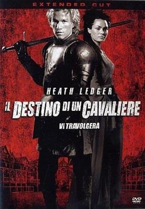 Il destino di un cavaliere - (Extended Cut) (2001)