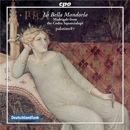 Ensemble Palatino 87 & --- - La Bella Mandorla - Balladen & Madrigale