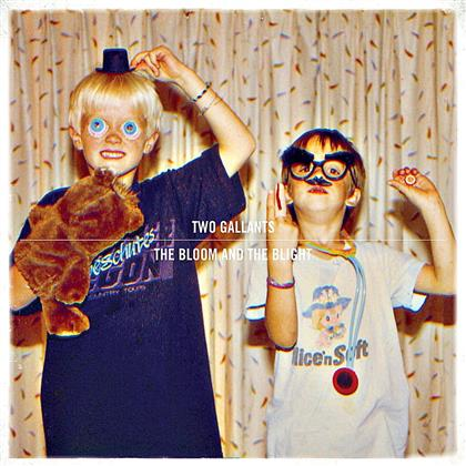 Two Gallants - Bloom And The Blight (European Edition)