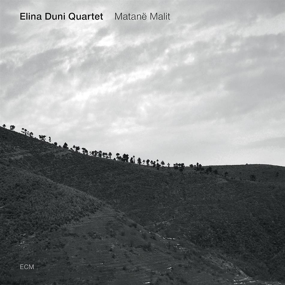 Elina Duni Quartet - Matane Malit