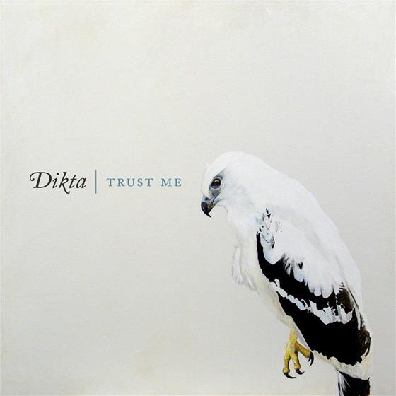 Dikta - Trust Me