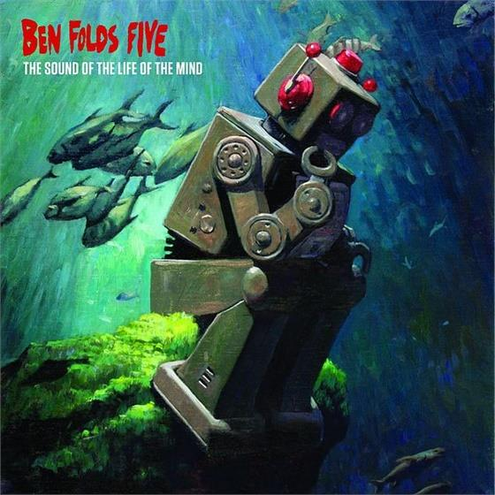 Ben Folds Five - Sound Of The Life Of The Mind