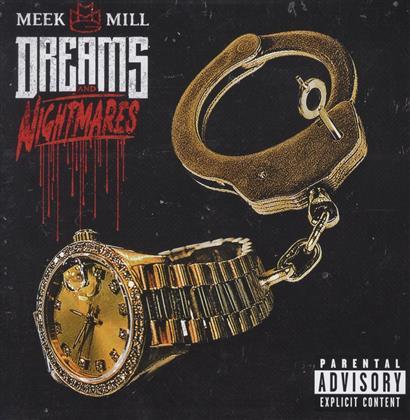 Meek Mill - Dreams & Nightmares