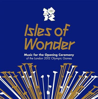 Isles Of Wonder & --- - Isles Of Wonder - Opening Ceremony (2 CDs)