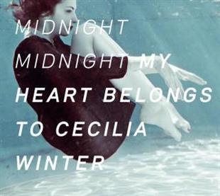My Heart Belongs To Cecilia Winter - Midnight Midnight (CD + LP)