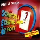 Stixi & Sonja - Schätzli Schenk Mir Äs Foti