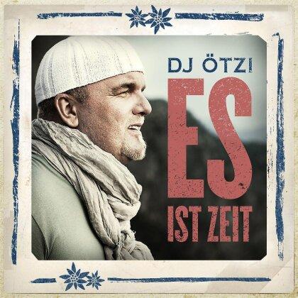 Oetzi DJ - Es Ist Zeit