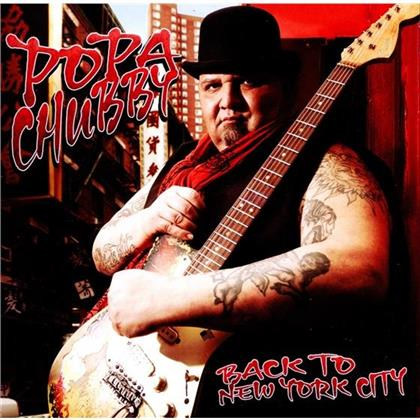 Popa Chubby - Back To New York City (New Version)