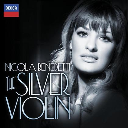 Nicola Benedetti & Various - Silver Violin