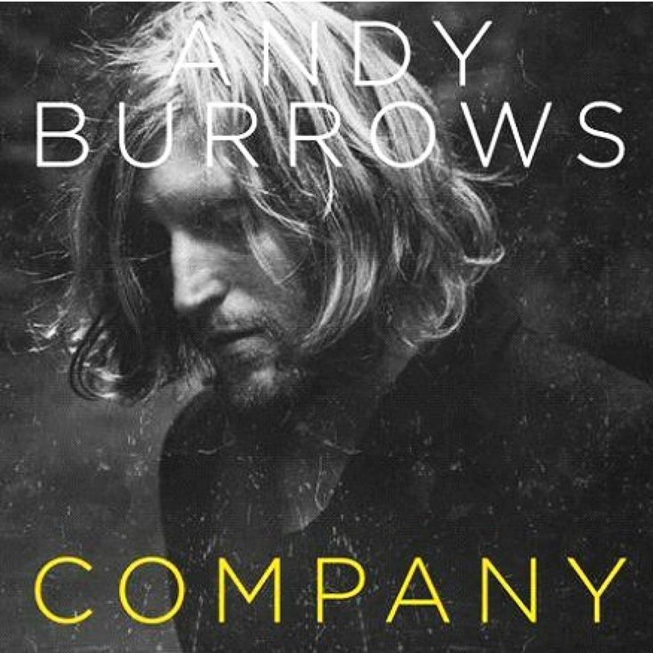 Andy Burrows (Razorlight) - Company