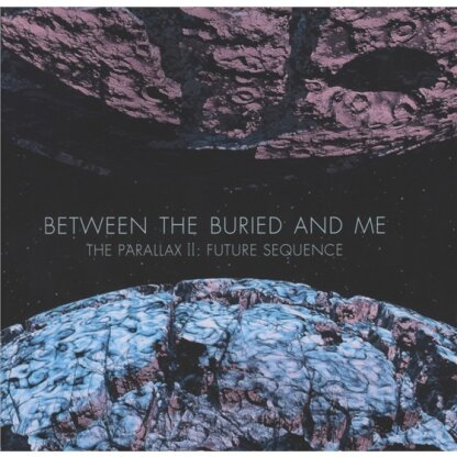 Between The Buried & Me - Parallax 2 - Future Sequence