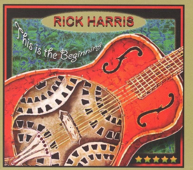 Rick Harris - This Is The Beginning