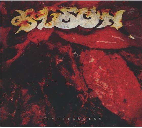 B.C. Bison - Lovelessness