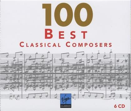 --- & --- - 100 Best Classical Composers (6 CDs)
