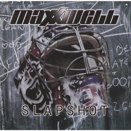 Maxxwell - Slapshot