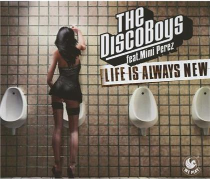 The Disco Boys - Life Is Always New