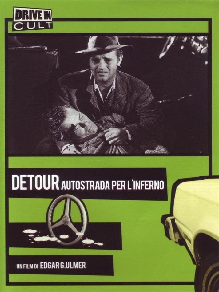 Detour - Autostrada per l'inferno (1945) (Collection Drive In Cult, n/b)