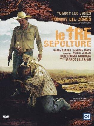 Le tre sepolture (2005)