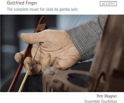 Wagner Peter / Ensemble Tourbillon & Gottfried Finger - Complete Music For Viola Da Gamba