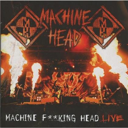 Machine Head - Machine Fucking Head Live (2 CDs)