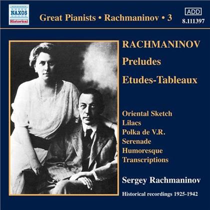 Sergej Rachmaninoff (1873-1943) & Sergej Rachmaninoff (1873-1943) - Klavierwerke 3