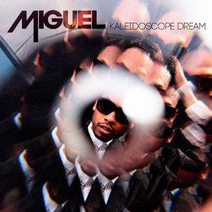 Miguel - Kaleidoscope Dream - Uk Edition