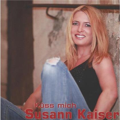 Susann Kaiser - Küss Mich