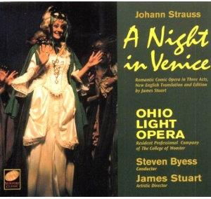 Byess Steven / Ohio Light Opera & Johann Strauss - Night In Venice (2 CDs)
