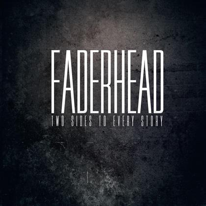 Faderhead - Two Sides To Every Story (2 CDs)