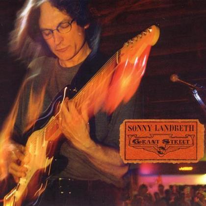 Sonny Landreth - Grant Street (New Version)