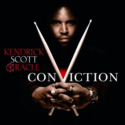 Kendrick Scott - Oracle: Conviction