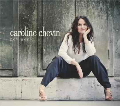 Caroline Chevin - Hey World