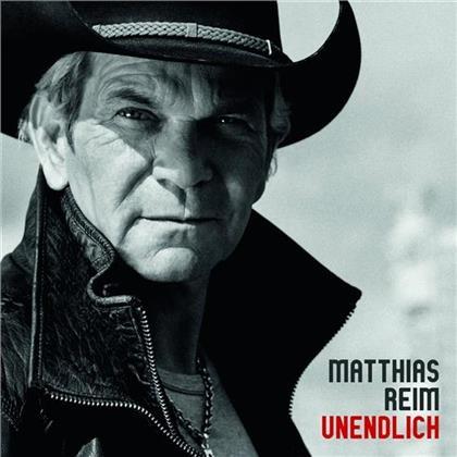Matthias Reim - Unendlich