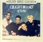 Caught In The Act - Of Love