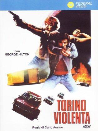 Torino violenta - (Versione Integrale Rimasterizzata) (1977)