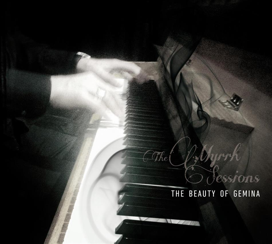 The Beauty Of Gemina - Myrrh Sessions