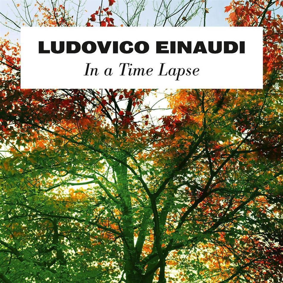 Ludovico Einaudi & Ludovico Einaudi - In A Time Lapse