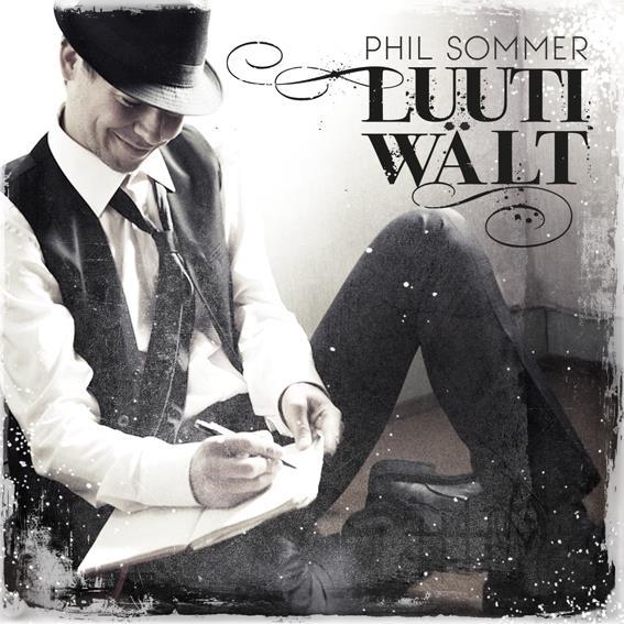 Phil Sommer - Luuti Wält