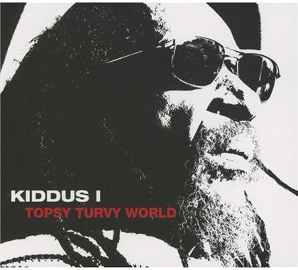 Kiddus I - Topsy Turvy World
