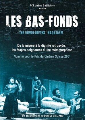 Les Bas-Fonds - Nachtasyl