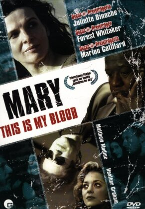 Mary - This is my blood