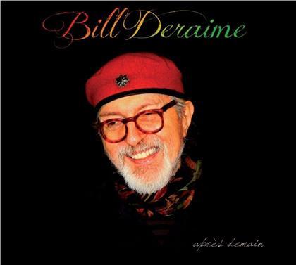 Bill Deraime - Apres Demain